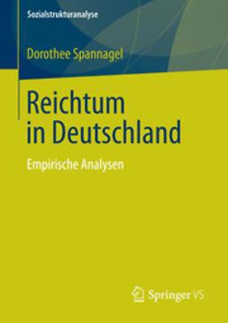 Spannagel, Dorothee - Reichtum in Deutschland, ebook