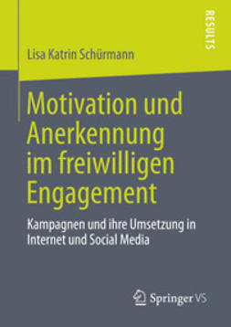 Schürmann, Lisa Katrin - Motivation und Anerkennung im freiwilligen Engagement, ebook