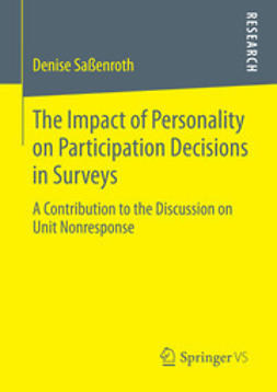 Saßenroth, Denise - The Impact of Personality on Participation Decisions in Surveys, ebook