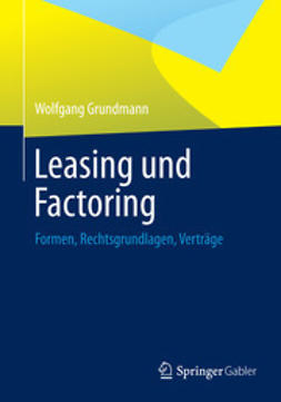 Grundmann, Wolfgang - Leasing und Factoring, ebook