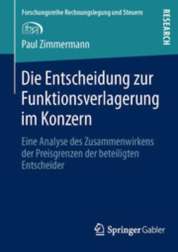 Zimmermann, Paul - Die Entscheidung zur Funktionsverlagerung im Konzern, ebook