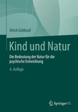 Gebhard, Ulrich - Kind und Natur, ebook