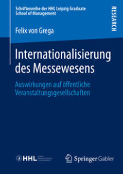 Grega, Felix - Internationalisierung des Messewesens, e-kirja