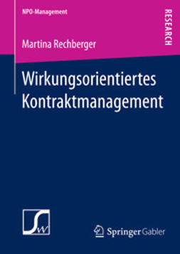 Rechberger, Martina - Wirkungsorientiertes Kontraktmanagement, ebook