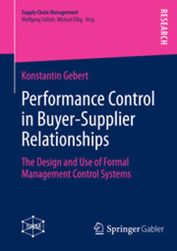 Gebert, Konstantin - Performance Control in Buyer-Supplier Relationships, ebook