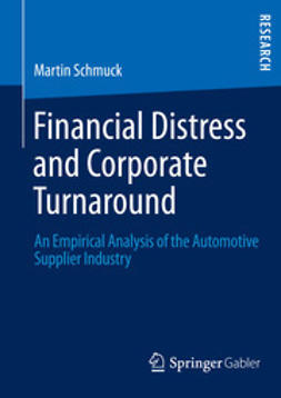 Schmuck, Martin - Financial Distress and Corporate Turnaround, ebook