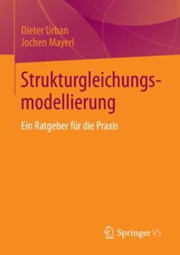 Urban, Dieter - Strukturgleichungsmodellierung, ebook