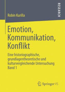 Kurilla, Robin - Emotion, Kommunikation, Konflikt, ebook