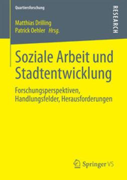 Drilling, Matthias - Soziale Arbeit und Stadtentwicklung, ebook