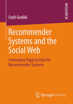 Gedikli, Fatih - Recommender Systems and the Social Web, ebook