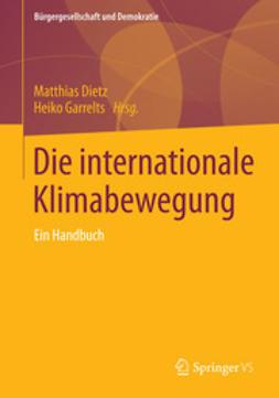Dietz, Matthias - Die internationale Klimabewegung, e-bok
