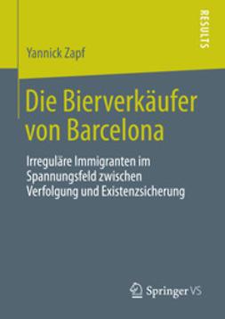 Zapf, Yannick - Die Bierverkäufer von Barcelona, ebook
