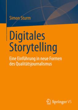 Sturm, Simon - Digitales Storytelling, ebook