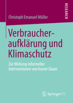 Müller, Christoph Emanuel - Verbraucheraufklärung und Klimaschutz, ebook