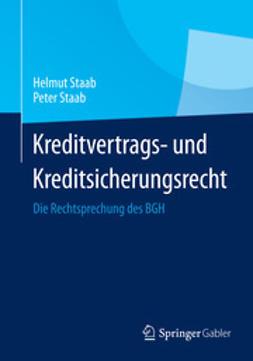Staab, Helmut - Kreditvertrags- und Kreditsicherungsrecht, e-kirja