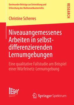 Scherres, Christine - Niveauangemessenes Arbeiten in selbstdifferenzierenden Lernumgebungen, ebook