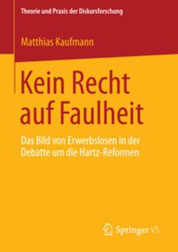 Kaufmann, Matthias - Kein Recht auf Faulheit, ebook