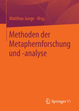 Junge, Matthias - Methoden der Metaphernforschung und -analyse, e-bok