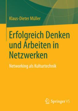 Müller, Klaus-Dieter - Erfolgreich Denken und Arbeiten in Netzwerken, ebook