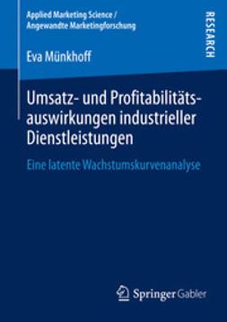 Münkhoff, Eva - Umsatz- und Profitabilitätsauswirkungen industrieller Dienstleistungen, ebook