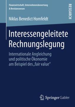 Homfeldt, Niklas Benedict - Interessengeleitete Rechnungslegung, ebook