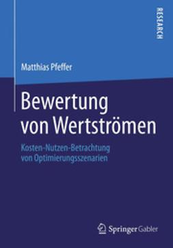 Pfeffer, Matthias - Bewertung von Wertströmen, ebook
