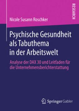 Roschker, Nicole Susann - Psychische Gesundheit als Tabuthema in der Arbeitswelt, ebook