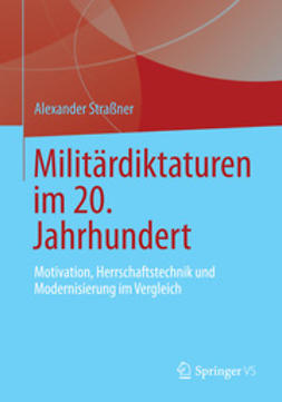 Straßner, Alexander - Militärdiktaturen im 20. Jahrhundert, ebook