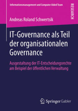 Schwertsik, Andreas Roland - IT-Governance als Teil der organisationalen Governance, ebook