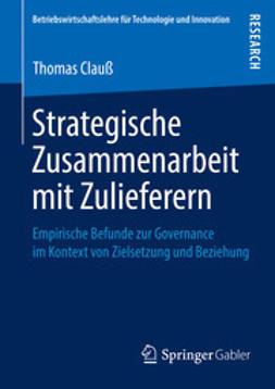 Thomas, Clauß - Strategische Zusammenarbeit mit Zulieferern, ebook