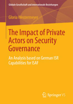 Westermeyer, Gloria - The Impact of Private Actors on Security Governance, ebook