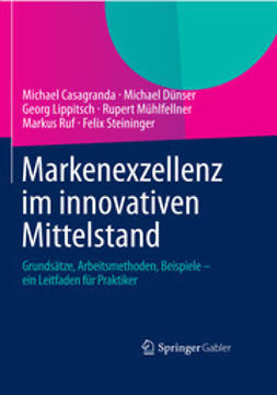 Casagranda, Michael - Markenexzellenz im innovativen Mittelstand, ebook