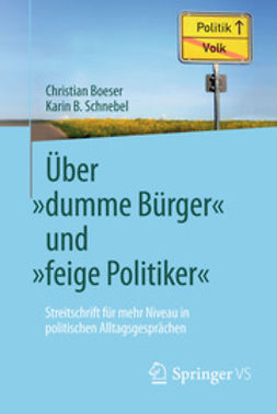 "Boeser, Christian - Über ""dumme Bürger"" und ""feige Politiker"", ebook"