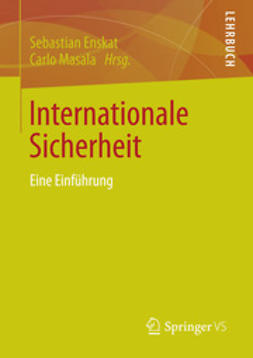 Enskat, Sebastian - Internationale Sicherheit, ebook