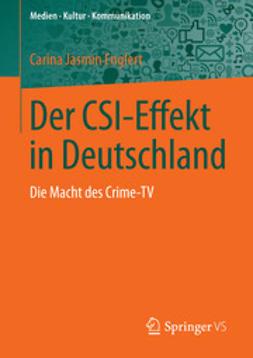 Englert, Carina Jasmin - Der CSI-Effekt in Deutschland, ebook
