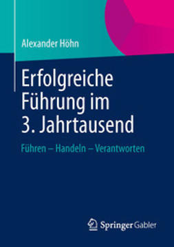 Höhn, Alexander - Erfolgreiche Führung im 3. Jahrtausend, ebook