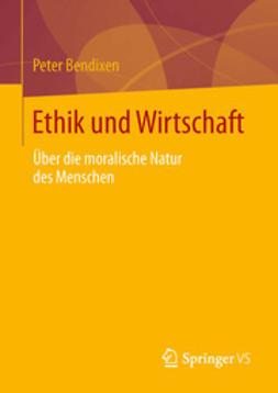 Bendixen, Peter - Ethik und Wirtschaft, ebook