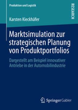 Kieckhäfer, Karsten - Marktsimulation zur strategischen Planung von Produktportfolios, e-kirja