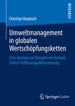 Haubach, Christian - Umweltmanagement in globalen Wertschöpfungsketten, ebook