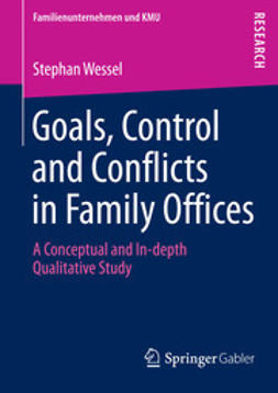 Wessel, Stephan - Goals, Control and Conflicts in Family Offices, ebook