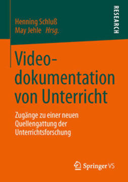 Schluß, Henning - Videodokumentation von Unterricht, ebook