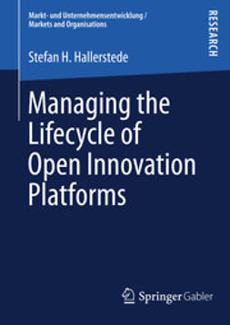 Hallerstede, Stefan H. - Managing the Lifecycle of Open Innovation Platforms, ebook
