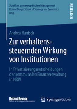 Hanisch, Andrea - Zur verhaltenssteuernden Wirkung von Institutionen, ebook