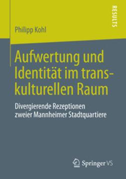 Kohl, Philipp - Aufwertung und Identität im transkulturellen Raum, ebook