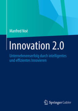 Noé, Manfred - Innovation 2.0, ebook