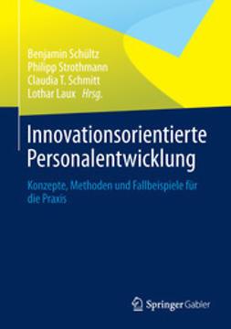 Schültz, Benjamin - Innovationsorientierte Personalentwicklung, ebook