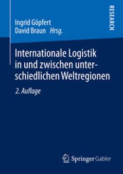 Göpfert, Ingrid - Internationale Logistik in und zwischen unterschiedlichen Weltregionen, ebook