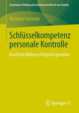 Heinecke, Michaela - Schlüsselkompetenz personale Kontrolle, ebook
