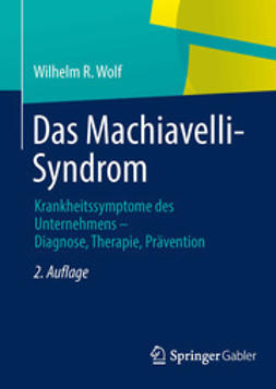 Wolf, Wilhelm R. - Das Machiavelli-Syndrom, ebook