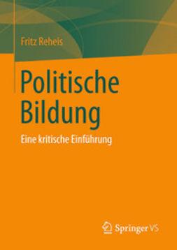 Reheis, Fritz - Politische Bildung, ebook